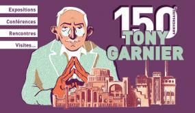 150e anniversaire de Tony Garnier